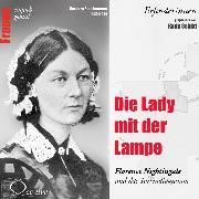 Cover-Bild zu Die Lady mit der Lampe - Florence Nightingale und das Tortendiagramm (Audio Download) von Sichtermann, Barbara