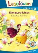 Cover-Bild zu Leselöwen 2. Klasse - Elfengeschichten von Rose, Barbara