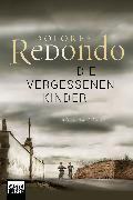 Cover-Bild zu Die vergessenen Kinder von Redondo, Dolores