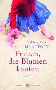 Cover-Bild zu Frauen, die Blumen kaufen von Montfort, Vanessa