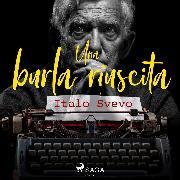Cover-Bild zu Svevo, Italo: Una burla riuscita (Audio Download)