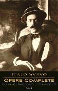 Cover-Bild zu Svevo, Italo: Italo Svevo: Opere Complete - Romanzi, Racconti e Frammenti (eBook)