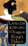 Cover-Bild zu Rowland, Laura Joh: The Dragon King's Palace (eBook)