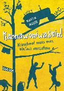 Cover-Bild zu Kannawoniwasein - Manchmal muss man einfach verduften von Muser, Martin