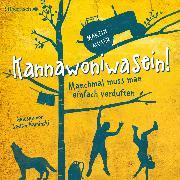 Cover-Bild zu Kannawoniwasein - Manchmal muss man einfach verduften (Audio Download) von Muser, Martin