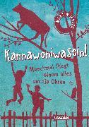 Cover-Bild zu Kannawoniwasein - Manchmal fliegt einem alles um die Ohren (eBook) von Muser, Martin