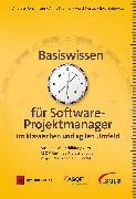 Cover-Bild zu Basiswissen für Softwareprojektmanager im klassischen und agilen Umfeld (eBook) von Kramer, Anne