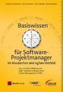 Cover-Bild zu Basiswissen für Softwareprojektmanager im klassischen und agilen Umfeld von Johannsen, Andreas