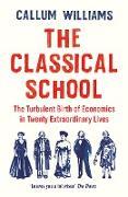 Cover-Bild zu Williams, Callum: The Classical School (eBook)