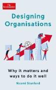 Cover-Bild zu Stanford, Naomi: Designing Organisations (eBook)