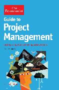Cover-Bild zu Roberts, Paul: The Economist Guide to Project Management 2nd Edition (eBook)