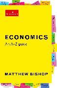 Cover-Bild zu Bishop, Matthew: Economics: An A-Z Guide (eBook)