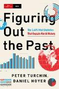 Cover-Bild zu Turchin, Peter: Figuring Out the Past