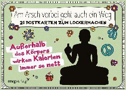 Cover-Bild zu Am Arsch vorbei geht auch ein Weg - 20 Postkarten zum Lockermachen von Reinwarth, Alexandra