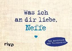 Cover-Bild zu Was ich an dir liebe, Neffe - Miniversion von Reinwarth, Alexandra