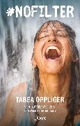 Cover-Bild zu Oppliger, Tabea: nofilter (eBook)