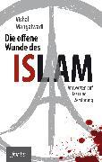 Cover-Bild zu Mangalwadi, Vishal: Die offene Wunde des Islam (eBook)