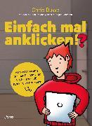 Cover-Bild zu Duwe, Chris: Einfach mal anklicken!? (eBook)