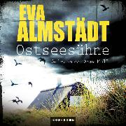 Cover-Bild zu Ostseesühne - Pia Korittkis neunter Fall (Audio Download) von Almstädt, Eva