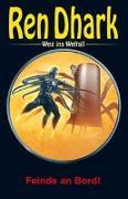 Cover-Bild zu Bekker, Hendrik M.: Ren Dhark - Weg ins Weltall 103: Feinde an Bord!
