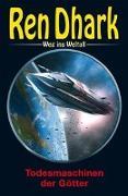 Cover-Bild zu Gardemann, Jan: Ren Dhark - Weg ins Weltall 89: Todesmaschinen der Götter