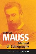Cover-Bild zu Mauss, Marcel (Hrsg.): The Manual of Ethnography