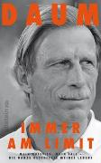 Cover-Bild zu Daum, Christoph: Immer am Limit