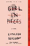 Cover-Bild zu Girl in Pieces von Glasgow, Kathleen