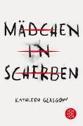 Cover-Bild zu Mädchen in Scherben von Glasgow, Kathleen
