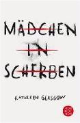 Cover-Bild zu Mädchen in Scherben (eBook) von Glasgow, Kathleen