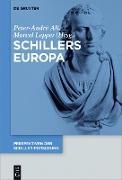 Cover-Bild zu Alt, Peter-André (Hrsg.): Schillers Europa (eBook)