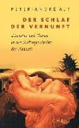 Cover-Bild zu Alt, Peter-André: Der Schlaf der Vernunft