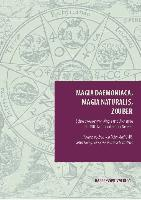 Cover-Bild zu Alt, Peter-André (Hrsg.): Magia daemoniaca, magia naturalis, zouber