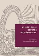 Cover-Bild zu Alt, Peter-André (Hrsg.): Religiöses Wissen in der Lyrik der Frühen Neuzeit (eBook)