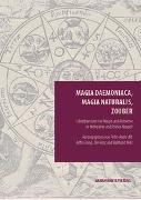 Cover-Bild zu Alt, Peter-André (Hrsg.): Magia daemoniaca, magia naturalis, zouber (eBook)