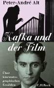 Cover-Bild zu Alt, Peter-André: Kafka und der Film