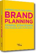 Cover-Bild zu Baetzgen, Andreas (Hrsg.): Brand Planning (eBook)