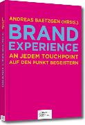 Cover-Bild zu Baetzgen, Andreas (Hrsg.): Brand Experience (eBook)