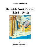 Cover-Bild zu Hoffmann, Günter: Heinrich Ernst Kromer (1866 - 1948) (eBook)