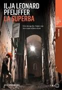 Cover-Bild zu Pfeijffer, Ilja Leonard: La Superba (eBook)