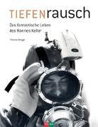 Cover-Bild zu Renggli, Thomas: TIEFENrausch