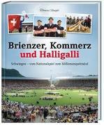 Cover-Bild zu Renggli, Thomas: Brienzer, Kommerz und Halligalli