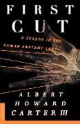 Cover-Bild zu Carter, Albert Howard III: First Cut