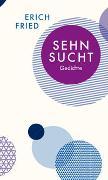 Cover-Bild zu Fried, Erich: Sehnsucht