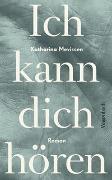 Cover-Bild zu Mevissen, Katharina: Ich kann dich hören