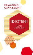 Cover-Bild zu Cavazzoni, Ermanno: Idioten!