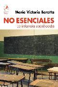 Cover-Bild zu Baratta, María Victoria: No esenciales (eBook)
