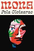 Cover-Bild zu Oloixarac, Pola: Mona (eBook)