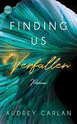 Cover-Bild zu Carlan, Audrey: Finding us - Verfallen