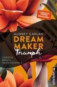 Cover-Bild zu Carlan, Audrey: Dream Maker - Triumph (eBook)